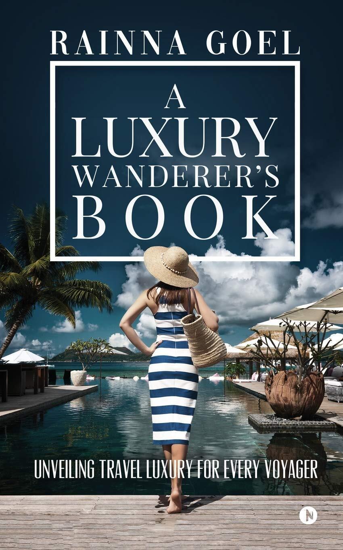 A Luxury Wanderer's Book